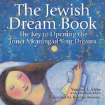 The Jewish Dream Book : The Key to Opening the Inner Meaning of Your Dreams - Vanessa L. Ochs