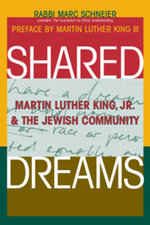Shared Dreams : Martin Luther King Jr. and the Jewish Community - Rabbi Marc Schneier