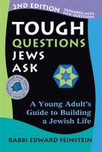 Tough Questions Jews Ask : A Young Adult's Guide to Building a Jewish Life - Edward Feinstein