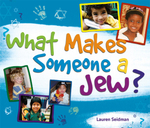 What Makes Someone a Jew? : What Makes Someone a Jew? - Lauren Seidman
