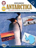 Exploring Antarctica, Grades 5 - 8 - Ph. D. Michael Kramme