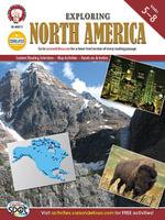 Exploring North America, Grades 5 - 8 - Ph. D. Michael Kramme