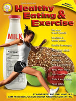 Healthy Eating and Exercise, Grades 6 - 12 - Anne Davies