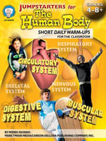 Jumpstarters for the Human Body, Grades 4 - 8 - Wendi Silvano