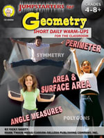 Jumpstarters for Geometry, Grades 4 - 8 - Vicky Shiotsu