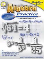 Algebra Practice Book, Grades 7 - 8 - Ed D. Barbara R. Sandall