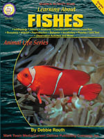 Learning About Fishes, Grades 4 - 8 - Debbie Routh