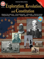 Exploration, Revolution, and Constitution, Grades 6 - 12 - Cindy Barden