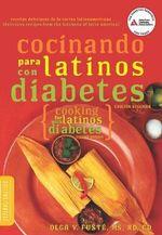 Cocinando Para Latinos Con Diabetes (Cooking for Latinos With Diabetes) - Olga V. Fuste
