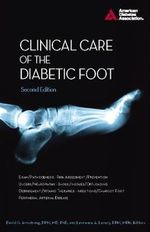 Clinical Care of the Diabetic Foot - David G. Armstrong