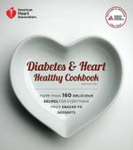 Diabetes and Heart Healthy Cookbook - American Diabetes Association