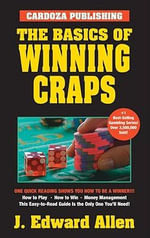 The Basics of Winning Craps - J.Edward Allen