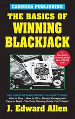 The Basics of Winning Blackjack - J.Edward Allen