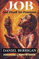 Job : and Death No Dominion - Daniel Berrigan