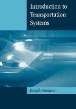 Introduction to Transportation Systems - Joseph Sussman