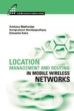 Location Management and Routing in Mobile Wirelessnetworks - Amitava Mukherjee