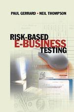 Risk-Based E-Business Testing - Paul Gerrard