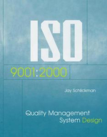 ISO 9001 : 2000 Quality Management System Design - Schlickman
