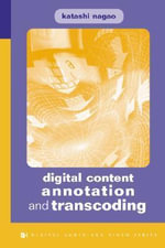 Digital Content Annotation and Transcoding - Nagao