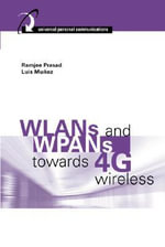 Wlans and Wpans Towards 4g Wireless - Mu?oz