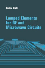 Lumped Elements for RF and Microwave Circuits - Inder J. Bahl