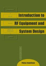 Introduction to RF Equipment and System Design - Pekka Eskelinen