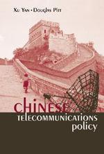 Chinese Telecommunications Policy - Xu Yan