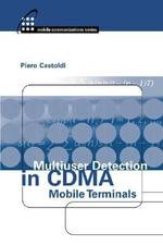 Multiuser Detection in CDMA Mobile Terminals - Piero Castoldi