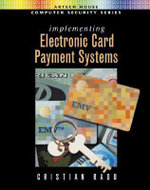 Implementing Electronic Card Payment Systems - Cristian Radu