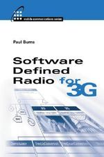 Software Defined Radio for 3G - Paul Burns
