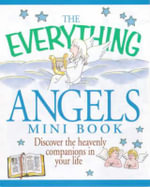 The Everything Angels Mini Book : Easy Exercises to Get You Writing - Adams Media Corporation