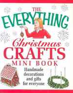 The Everything Christmas Crafts Mini Book - Adams Media