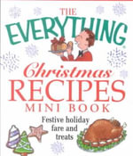 The Everything Christmas Recipes Mini Book - Adams Media