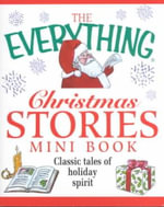 The Everything Christmas Stories Mini Book - Adams Media