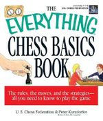 The Everything Chess Basics Book : Everything - Anne Ashton