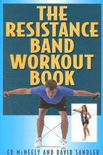 Resistance Band Workout Book - Ed McNeely