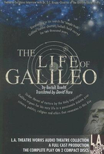 The Life of Galileo : L.A. Theatre Works Audio Theatre Collections - Deceased Bertolt Brecht