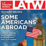 Some Americans Abroad - Richard Nelson