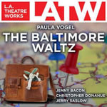 The Baltimore Waltz - Paula Vogel