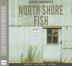 North Shore Fish - Israel Horovitz