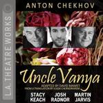 Uncle Vanya - Anton Pavlovich Chekhov