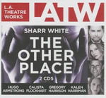 The Other Place - Sharr White
