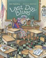 Last Day Blues - Julie Danneberg