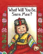 What Will You Be, Sara Mee? - Kate Aver Avraham