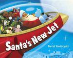 Santa's New Jet - David Biedrzycki