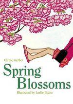 Spring Blossoms - Carole Gerber