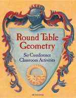 Round Table Geometry : Sir Cumference Classroom Activities - Cindy Neuschwander