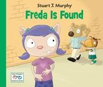 Freda is Found : Healthy and Safety Skills - Stuart J. Murphy