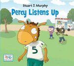 Percy Listens Up : Stuart J. Murphy's I See I Learn: Social Skills - Stuart J. Murphy