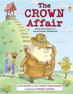The Crown Affair : Nursery-Rhyme Mysteries - Jeanie Franz Ransom